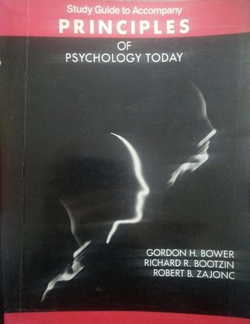 Study Guide to Accompany principles of psychology today. Stan bdb.