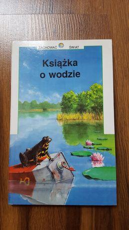 Książka o wodzie * Zachować Świat * 1995 ***