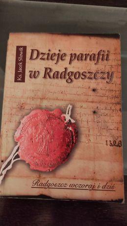 Dzieje parafii w Radgoszczy