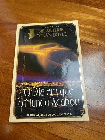 """Livro """" O dia em que o mundo acabou"""" de Sir Arthur Conan Doyle"""
