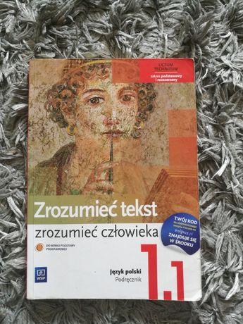 Podręcznik język polski - Zrozumieć Tekst, Zrozumieć człowieka 1.1