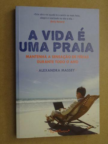 A Vida é Uma Praia de Alexandra Massey