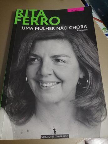 Livro «Uma Mulher não chora», Rita Ferro