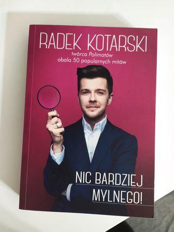 Nic bardziej mylnego - Radek Kotarski