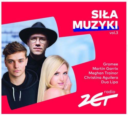 Radio Zet – Siła muzyki. Volume 3 Album Składanka Płyta CD Eska Muzyka