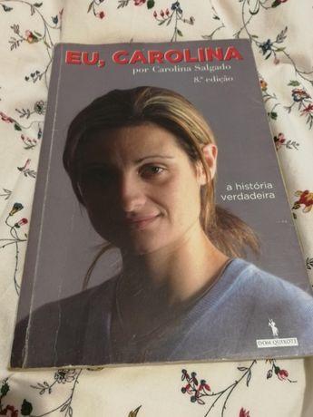 Eu, CarolinaA História Verdadeirade Carolina Salgado