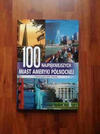 100 najpiękniejszych miast Ameryki Północnej album przewodnik USA