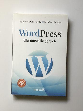 WordPress dla początkujących | Agnieszka Ciborowska, Jarosław Lipiński