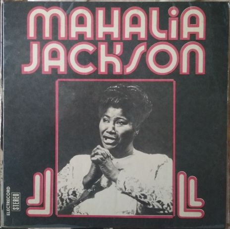 Пластинка Mahalia Jackson (1975, Electrecord ST EDE 01453, Romania)