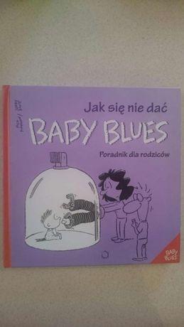 Jak sie nie dać Baby Blues