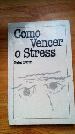 Peter Tyrer - Como Vencer o Stress