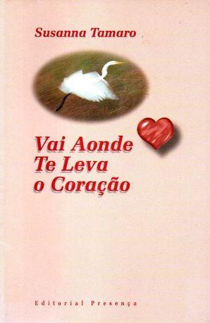 Livro - Vai Aonde Te Leva o Coração -
