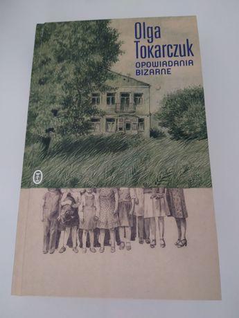 Opowiadania Bizarne — Olga Tokarczuk