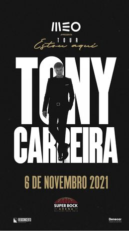 2 bilhetes Tony Carreira - super bock arena Porto