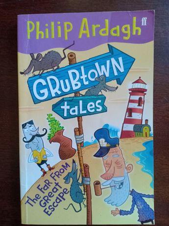Книга на английском языке Grubtown tales