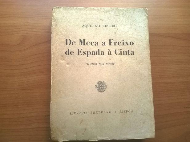 De Meca a Freixo de Espada à Cinta - Aquilino Ribeiro (portes grátis)