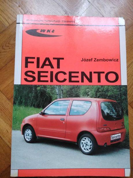 Fiat Seicento - sam naprawiam książka