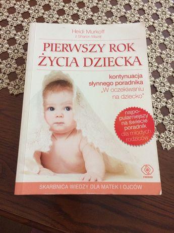 Pierwszy rok życia dziecka Heidi Murkoff Rebis