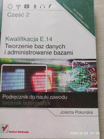 Tworzenie baz danych i administrowanie bazami kwalifikacja E.14