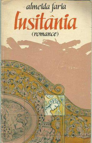 Almeida Faria - Lusitânia (romance 1980)