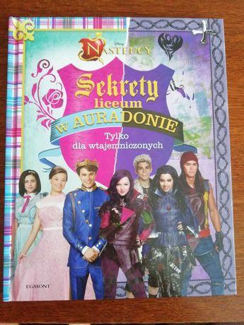 Książka Następcy Sekrety liceum w Auradonie