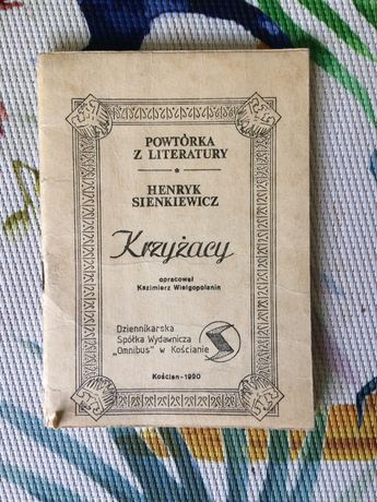Powtórka z literatury Henryk Sienkiewicz Krzyżacy
