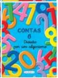 Apoio Matemática Cadernos de Contas 6 Divisão por um algarismo