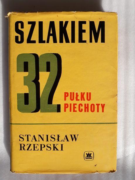 Szlakiem 32 pułku piechoty; Stanisław Rzepski