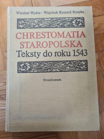 Chrestomatia Staropolska Teksty od roku 1543 - Wydra, Rzepka 1984