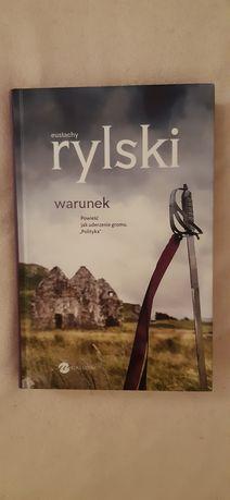 "Eustachy Rylski ""Warunek"""