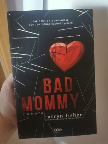 Książka Bad mommy Zła mama Tarryn Fisher