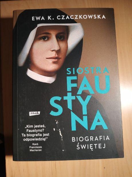 Siostra Faustyna Ewa K. Czaczkowska