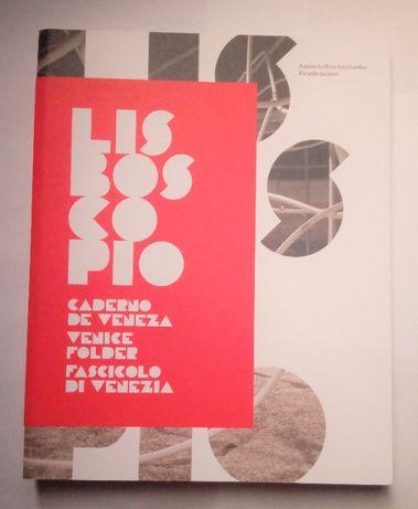 Lisboscópio: caderno de Veneza, de Amâncio (Pancho) Guedes...