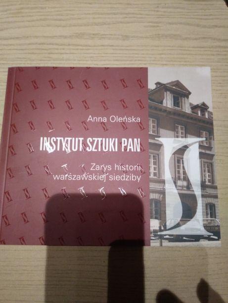 Instytut Sztuki PAN Zarys historii warszawskiej siedziby Anna Oleńska