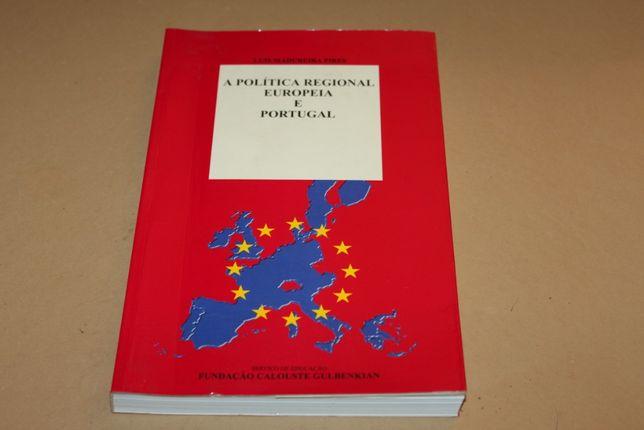 A Política Regional Europeia por L.Madureira Pires