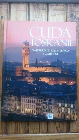 Cuda Toskanii - najpiękniejsze miejsca i zabytki, album, nowa książka