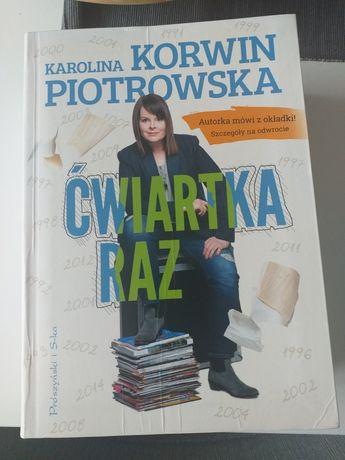 Korwin-Piotrowska | Ćwiartka raz