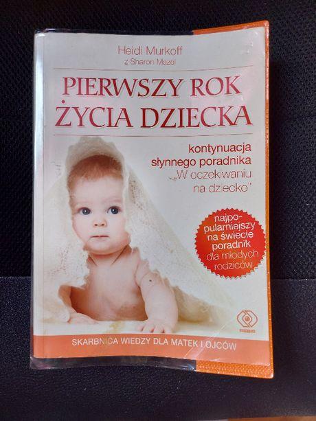książka ''Pierwszy rok życia dziecka''