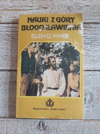 Nauki z góry błogosławienia. Ellen G. White