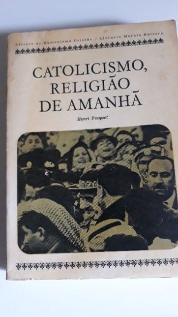 Catolicismo, Religião de Amanhã, de Henry Fesquet
