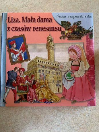 """Książka """"Liza.Mała dama z czasów renesansu"""""""