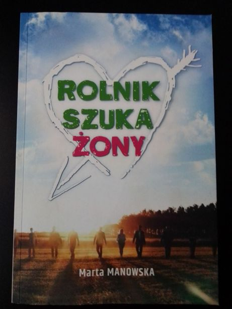 """książka """"Rolnik szuka żony"""" M. Manowska, jak nowa"""