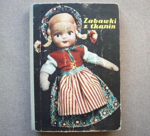 Zabawki z tkanin, T. Piętowski, W. Witaczek, 1957.