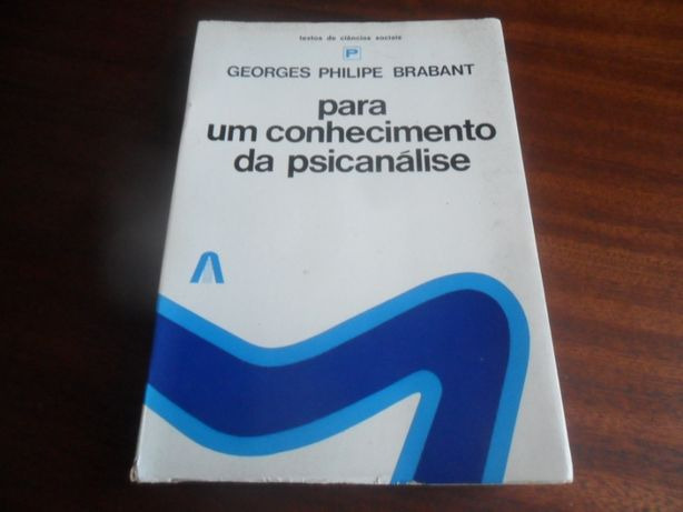 """""""Para um Conhecimento da Psicanálise"""" de Georges Philipe Brabant"""