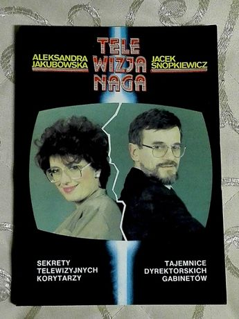 """Telewizja naga"" Aleksandra Jakubowska, Jacek Snopkiewicz"