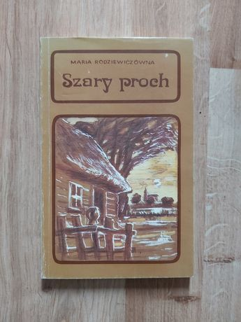 Szary proch Maria Rodziewiczówna