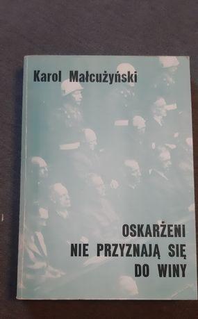 Karol Małcużyński Oskarżeni nie przyznają się do winy