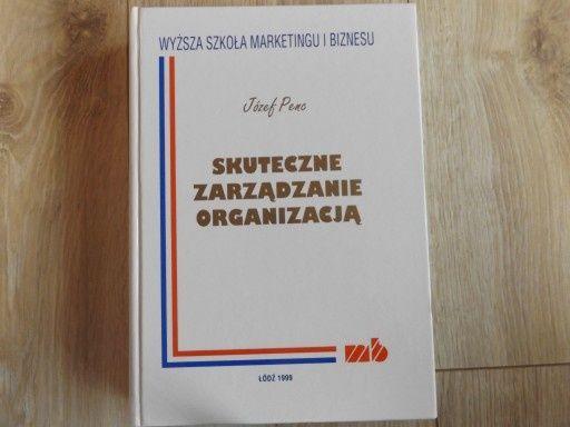 Skuteczne Zarządzanie Organizacją - J. Penc
