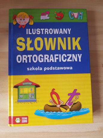 Ilustrowany Słownik Ortograficzny Zielona Sowa EMPIK