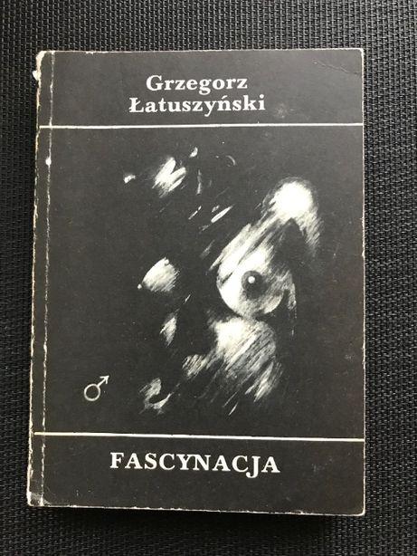 Fascynacja | Grzegorz Łatuszyński